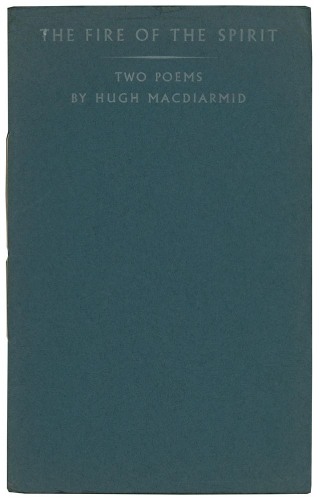 The Fire of the Spirit. Two Poems. Hugh MACDIARMID, Christopher Murray GRIEVE.