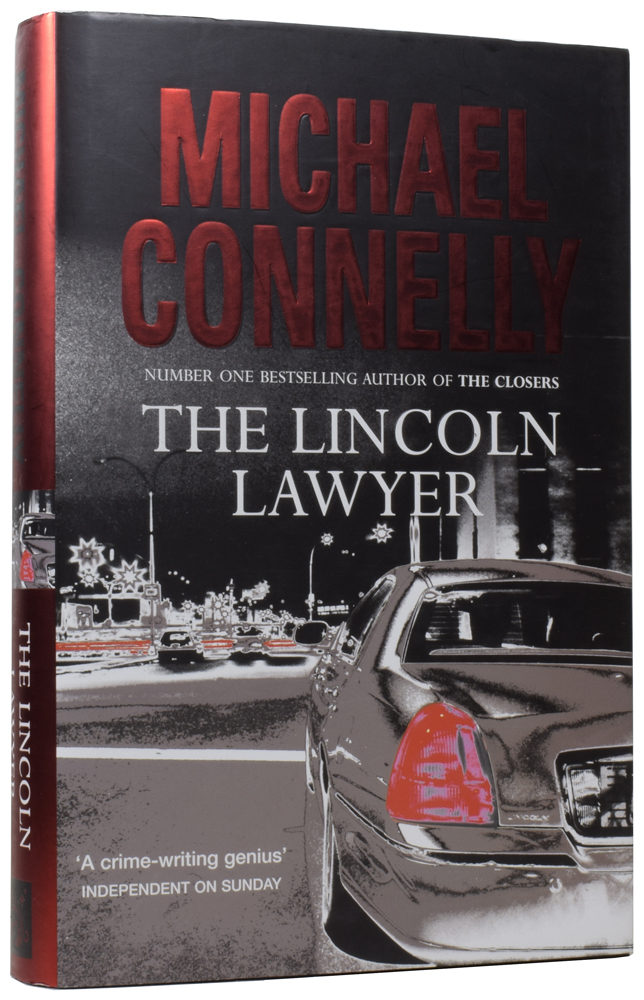 The Lincoln Lawyer. Michael CONNELLY, born 1956.