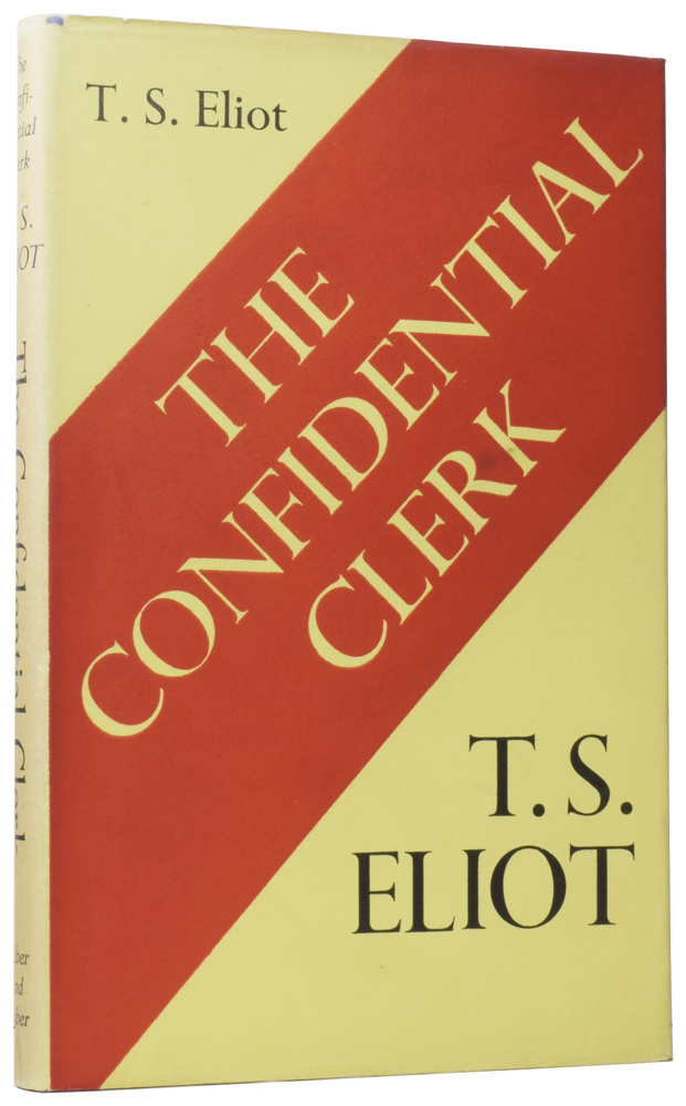 The Confidential Clerk. A Play. T. S. ELIOT.