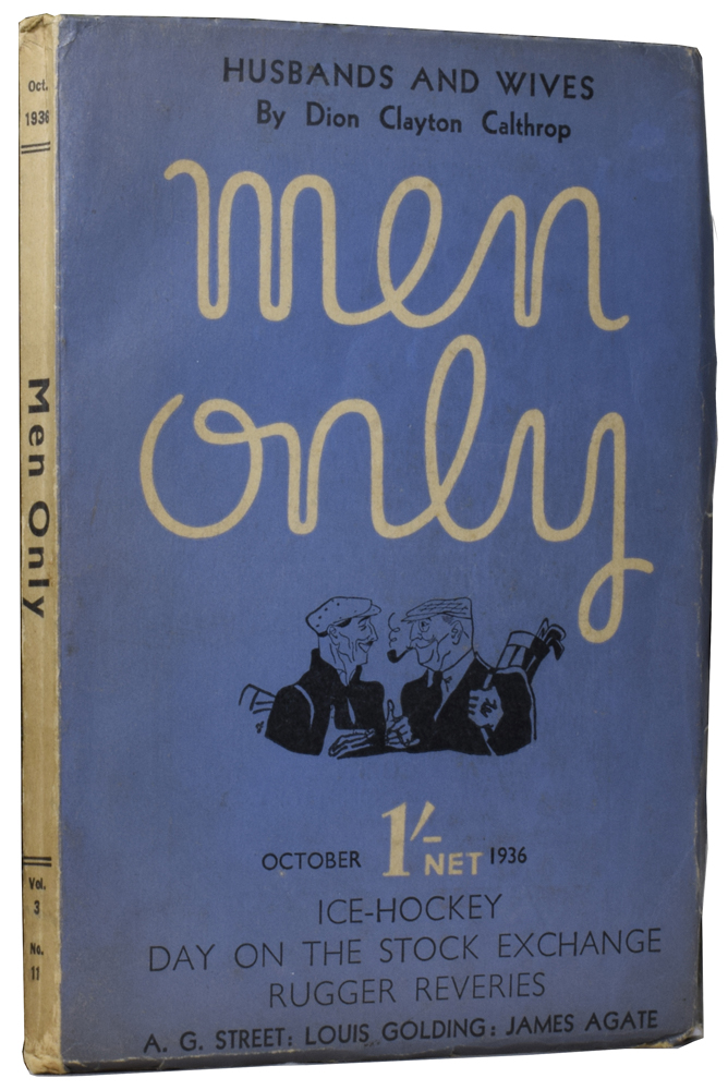 Gibraltar [and] The Humble Herring [and] Ego [in] Men Only Magazine. Evelyn WAUGH, TAFFRAIL, James AGATE, H. Taprell DORLING.
