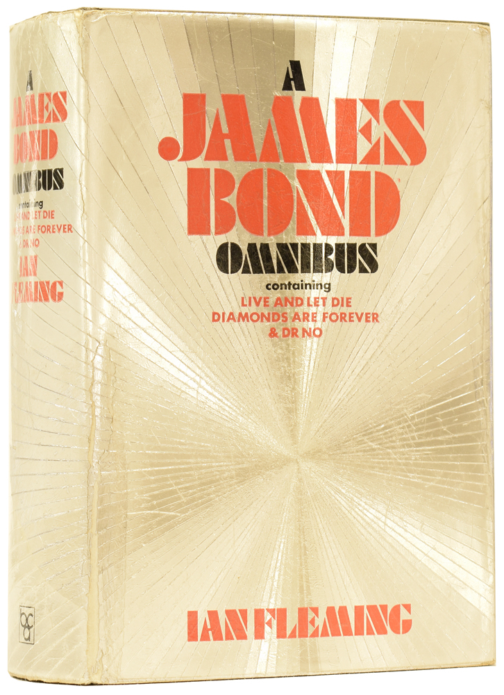A James Bond Omnibus. Containing Live and Let Die, Diamonds are Forever and Dr No. Ian Lancaster FLEMING.
