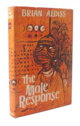 The Male Response. Brian ALDISS.