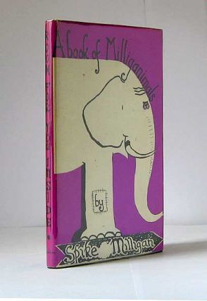 A Book Of Milliganimals. Spike MILLIGAN, KBE