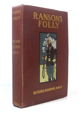 Ranson's Folly. With 16 Illustrations by Frederic Remington, Walter Appleton Clark, Howard...