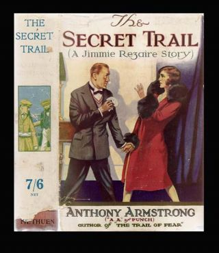 The Secret Trail A Jimmie Rezaire Story. Anthony ARMSTRONG