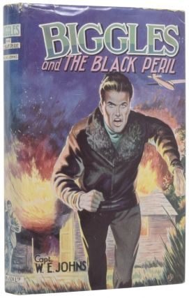 Biggles and the Black Peril. Captain W. E. JOHNS