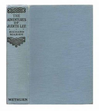 The Adventures of Judith Lee. Richard MARSH, HELDMANN pseudonym, Richard Bernard