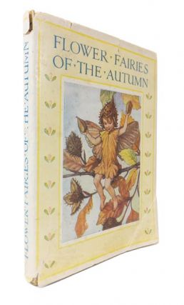 Flower Fairies of the Autumn. With the Nuts and Berries they bring. Cicely Mary BARKER