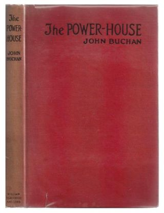 The Power House. John BUCHAN