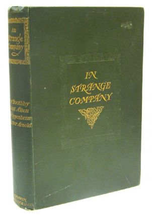In Strange Company [featuring] Mysterious Mr. Sabin; Pharos the Phoenician; The Scallywag; In...