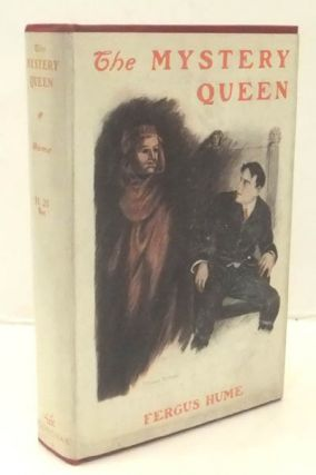 The Mystery Queen. Fergus Wright HUME