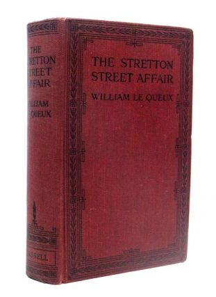 The Stretton Street Affair. William LE QUEUX