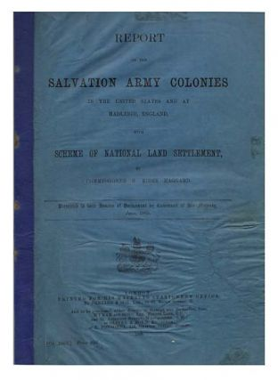 Report on The Salvation Army Colonies In The United States and at Hadleigh, England. With Scheme...