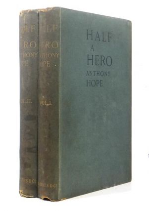 Half A Hero. Anthony HOPE, Sir