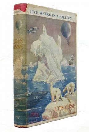 Five Weeks In a Balloon. Jules VERNE, Gabriel.