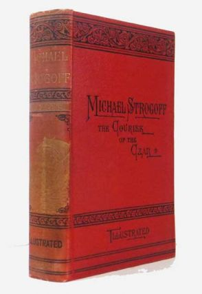 Michael Strogoff The Courier of the Czar [also includes 'The Mutineers']. Jules VERNE, Gabriel.