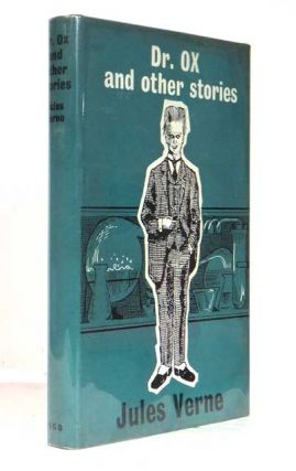 Dr. Ox and other Stories. Jules VERNE, Gabriel, I. O. EVANS