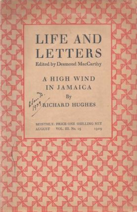 A High Wind In Jamaica, within Life And Letters, Vol 3, No.15. Richard HUGHES, Desmond MacCARTHY
