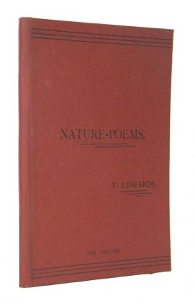 Nature-Poems. (And Others). Thomas EDWARDS