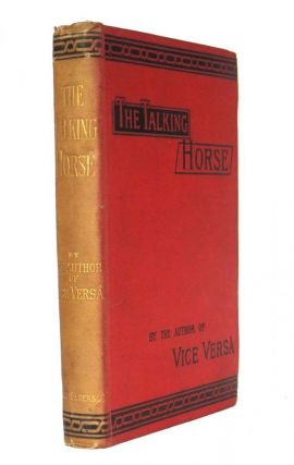 The Talking Horse and Other Stories. F. ANSTEY, pseud. Thomas Anstey GUTHRIE
