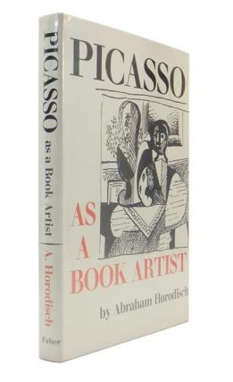 Picasso as a Book Artist. Abraham HORODISCH