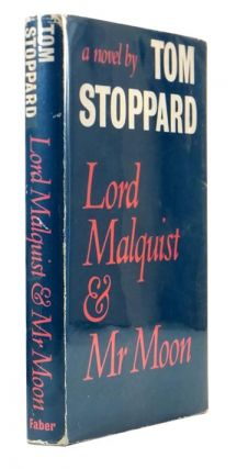 Lord Malquist and Mr. Moon. Tom STOPPARD, born 1937