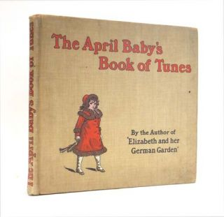 The April Baby's Book of Tunes. With the Story of How They Came to be Written. Kate GREENAWAY
