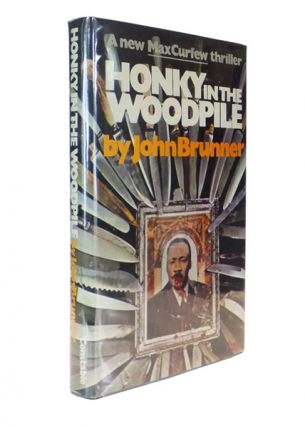 Honky in the Woodpile. John BRUNNER