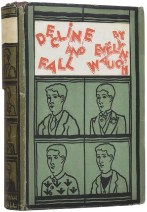 Decline and Fall. Evelyn WAUGH