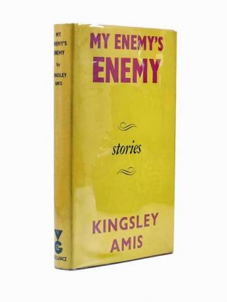 My Enemy's Enemy, Stories. Kingsley AMIS, Sir