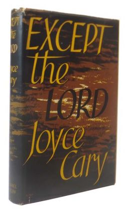 Except the Lord. Jocye CARY