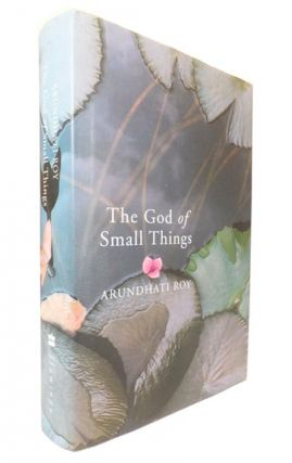 The God of Small Things. Arundhati ROY, born 1961