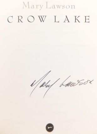 Crow Lake. Mary LAWSON, born 1946
