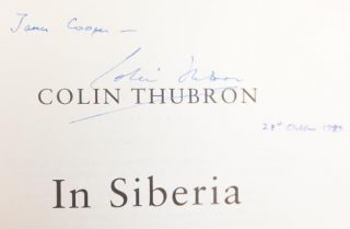 In Siberia. Colin THUBRON, born 1939