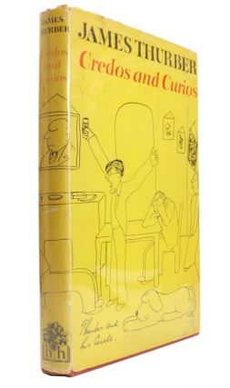 Credos and Curios. James Grover THURBER