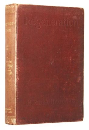 Regeneration. Being an Account of the Social Work of the Salvation Army in Great Britain. Henry...