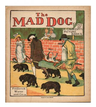 An Elegy on the Death of a Mad Dog. Pictured by R. Caldecott. Randolph DR. GOLDSMITH. CALDECOTT,...