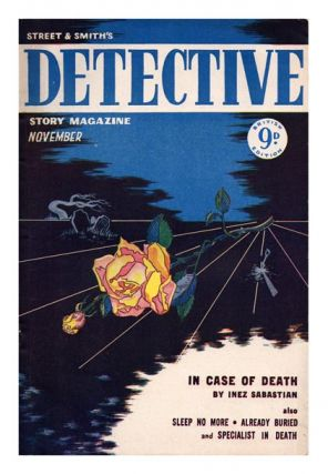 Vol. II, No. 2, November 1949. 'In Case of Death'. STREET AND SMITH'S, DETECTIVE STORY MAGAZINE