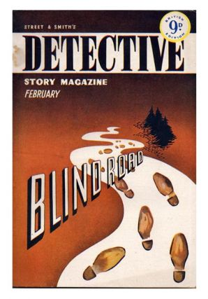 Vol. VII, No. 3, February 1950. 'Blind Road'. STREET AND SMITH'S, DETECTIVE STORY MAGAZINE