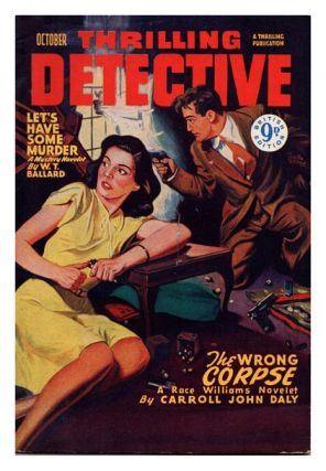 Vol. V, No. 2, October, 1949. 'The Wrong Corpse'. STREET AND SMITH'S, THRILLING DETECTIVE