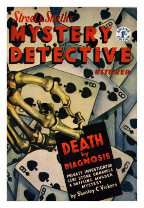 Vol. II, No. 5, October 1955. 'Death by Diagnosis'. STREET AND SMITH'S, MYSTERY DETECTIVE