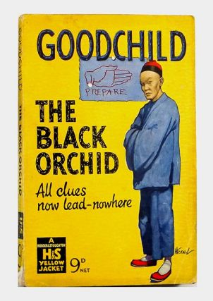 The Black Orchid. George GOODCHILD, 1888–1969