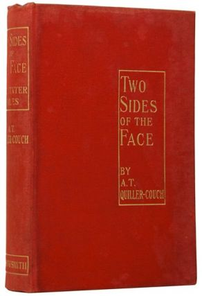 Two Sides of the Face: Midwinter Tales. A. T. QUILLER-COUCH