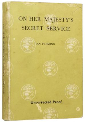 On Her Majesty's Secret Service (a James Bond novel). Ian Lancaster FLEMING