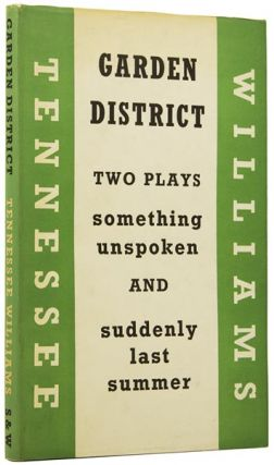 "Garden District. Two plays: ""Something Unspoken"" and ""Suddenly Last Summer"" Tennessee WILLIAMS,..."