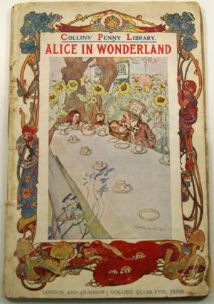 Alice in Wonderland [Alice's Adventures in Wonderland]. Lewis CARROLL, Charles Lutwidge DODGSON