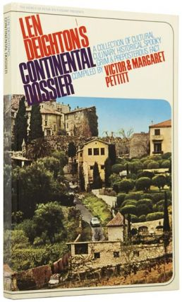 Len Deighton's Continental Dossier. A collection of cultural, culinary, historical, spooky, grim...