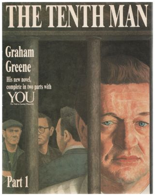 The Tenth Man. Contained within a supplement to 'You' (The Mail on Sunday magazine). Graham GREENE
