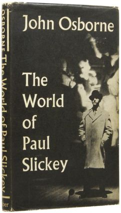 The World of Paul Slickey. John OSBORNE