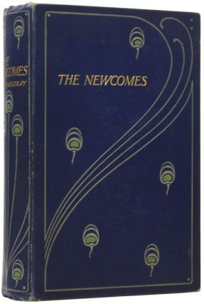 The Newcomes. Memoirs of a Most Respectable Family. William Makepeace THACKERAY, Arthur...